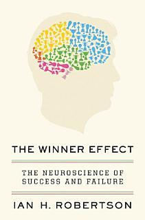 The Winner Effect Book