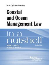Coastal and Ocean Management Law in a Nutshell, 4th: Edition 4