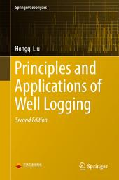 Principles and Applications of Well Logging: Edition 2