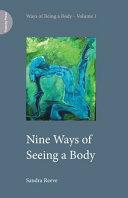 Nine Ways of Seeing a Body PDF