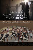 Nigerian Film Culture and the Idea of the Nation PDF
