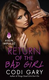 Return of the Bad Girl