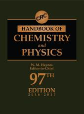 CRC Handbook of Chemistry and Physics, 97th Edition: Edition 97