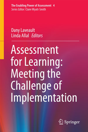 Assessment for Learning  Meeting the Challenge of Implementation