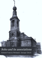 Soho and Its Associations: Historical, Literary & Artistic