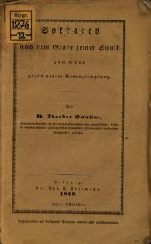 Sokrates nach dem Grade seiner Schuld zum Schutz gegen neuere Verunglimpfung
