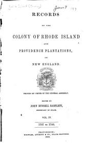 Records of the Colony of Rhode Island and Providence Plantations, in New England: 1707-1740