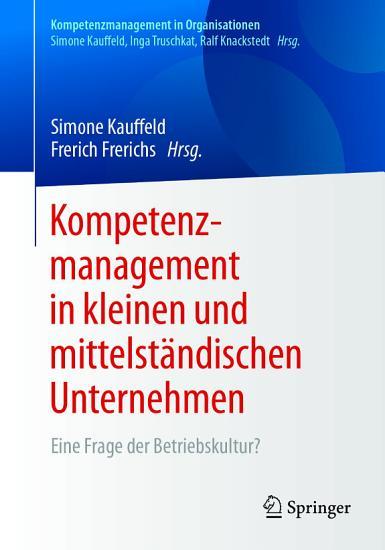 Kompetenzmanagement in kleinen und mittelst  ndischen Unternehmen PDF