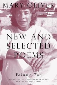 New and Selected Poems  Volume Two Book