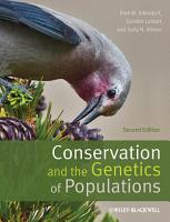 Conservation and the Genetics of Populations PDF