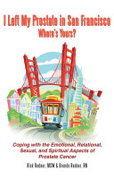 I Left My Prostate in San Francisco   Where s Yours  PDF