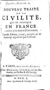 Nouveau traité de la civilité, qui se pratique en France parmi les honnêtes gens