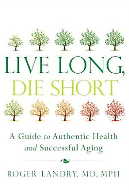 Live Long  Die Short PDF