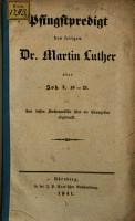 Pfingstpredigt des seligen Dr  Martin Luther   ber Joh  3  16   21 PDF