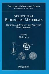 Structural Biological Materials: Design and Structure-Property Relationships