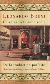 De interpretatione recta - De la traduction parfaite
