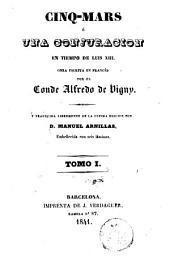 Cinq-Mars, ó, Una conjuración en tiempo de Luis XIII