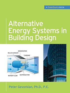 Alternative Energy Systems in Building Design  GreenSource Books  PDF