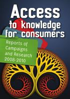 Access to Knowledge for Consumers PDF