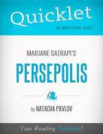 Quicklet on Marjane Satrapi's Persepolis (CliffNotes-like Summary)
