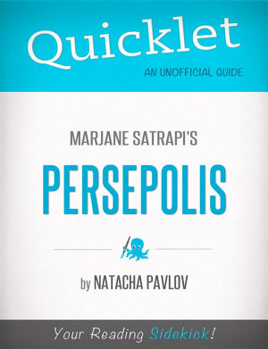 Quicklet on Marjane Satrapi s Persepolis  CliffNotes like Summary