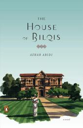 The House of Bilqis: A Novel