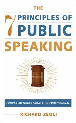 The 7 Principles of Public Speaking
