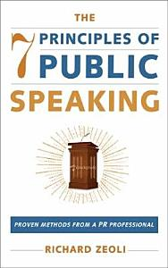 The 7 Principles of Public Speaking