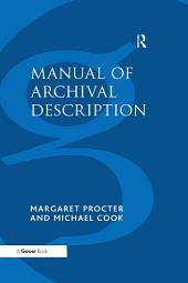 Manual of Archival Description: Edition 3