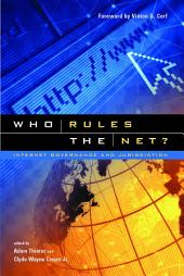 Who Rules the Net?: Internet Governance and Jurisdiction