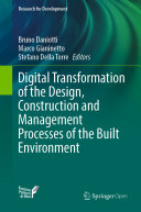 Digital Transformation of the Design, Construction and Management Processes of the Built Environment