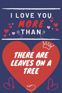 I Love You More Than There Are Leaves On A Tree