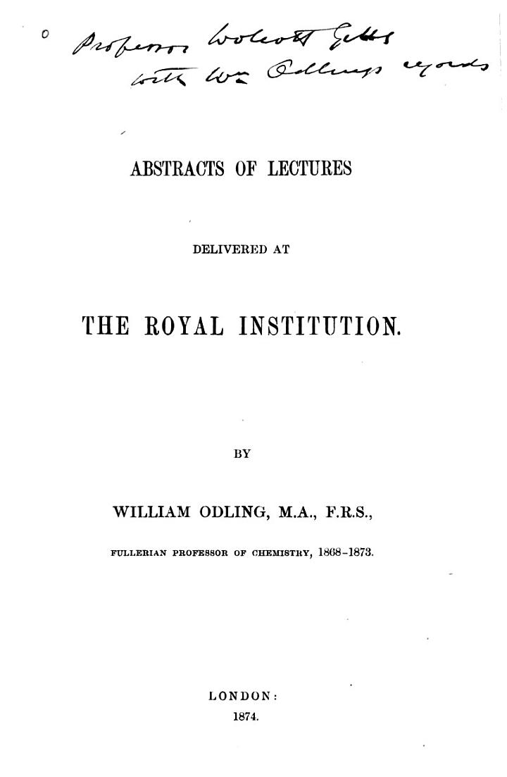 Abstracts of Lectures Delivered at the Royal Institution