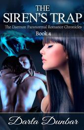 The Siren's Trap: The Daemon Romance Chronicles, Book 4
