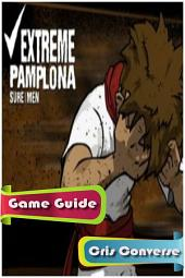 Extreme Pamploma Game Guide