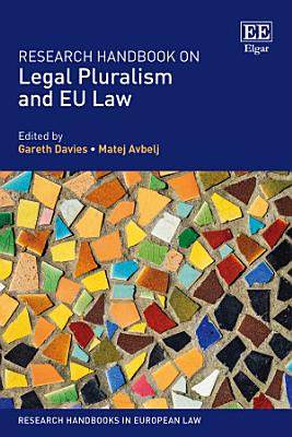 Research Handbook on Legal Pluralism and EU Law PDF