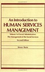 Social Administration An Introduction To Human Services Management Book PDF