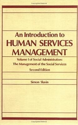 Social Administration  An introduction to human services management