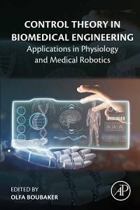 Control Theory in Biomedical Engineering