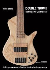 Double Thumb Technique for Electric Bass: English Text / Italiano