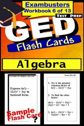 GED Test Prep Algebra Review--Exambusters Flash Cards--Workbook 6 of 13: GED Exam Study Guide