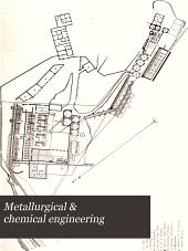 Metallurgical & Chemical Engineering: Volume 8