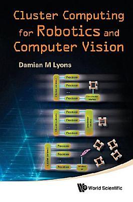 Cluster Computing for Robotics and Computer Vision PDF