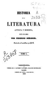 Historia de la literatura antigua y moderna: Volumen 1