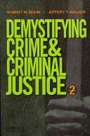 Demystifying Crime and Criminal Justice PDF