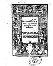 Galeni Pergameni Libri anatomici, quorum indicem uersa pagina indicabit. ..