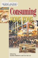 Consuming Hong Kong PDF