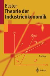 Theorie der Industrieökonomik: Ausgabe 3