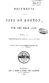 Documents of the City of Boston: Volume 1