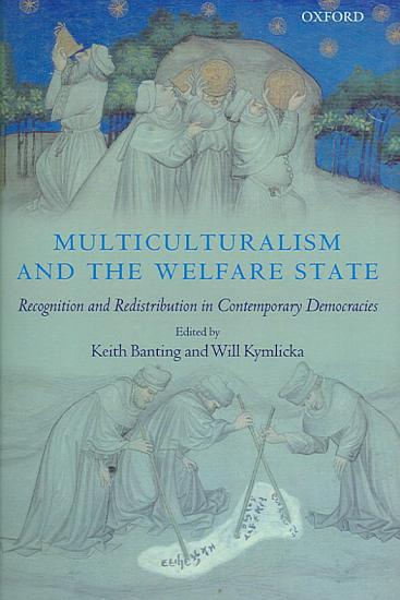 Multiculturalism and the Welfare State PDF